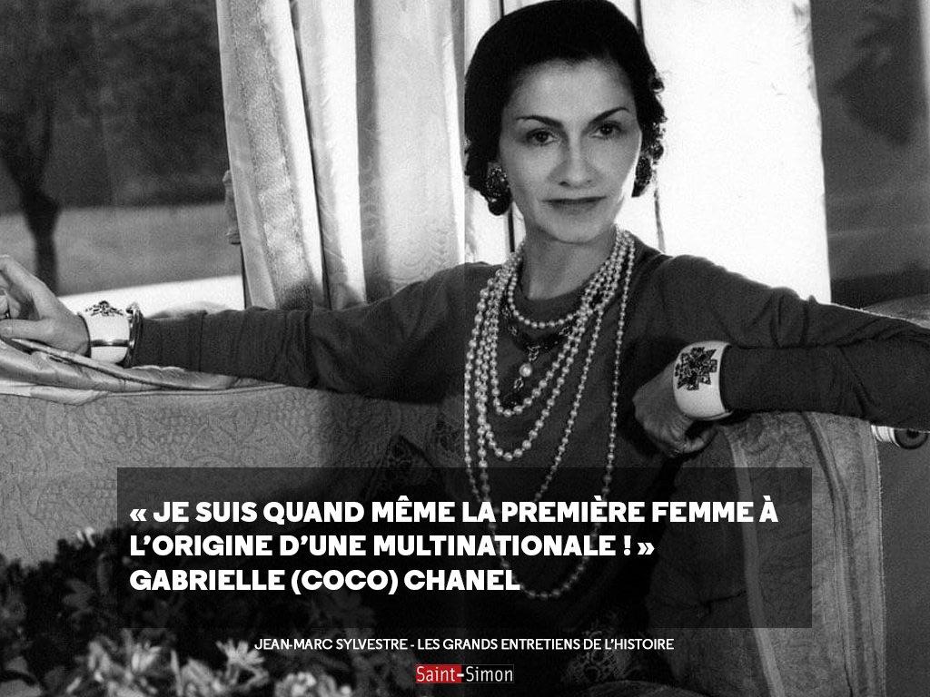 Gabrielle Chanel   « Je suis quand même la première femme à être à  l origine d une multinationale! » b735ff00134